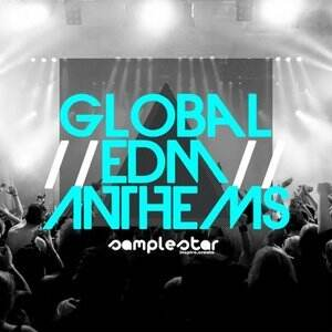Samplestar Global EDM Anthems [WAV/MiDi/Sylenth]