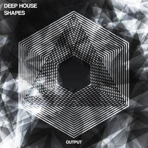Output Deep House Shapes [WAV/Sylenth]