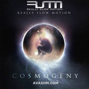 Really Slow Motion Music – Cosmogeny