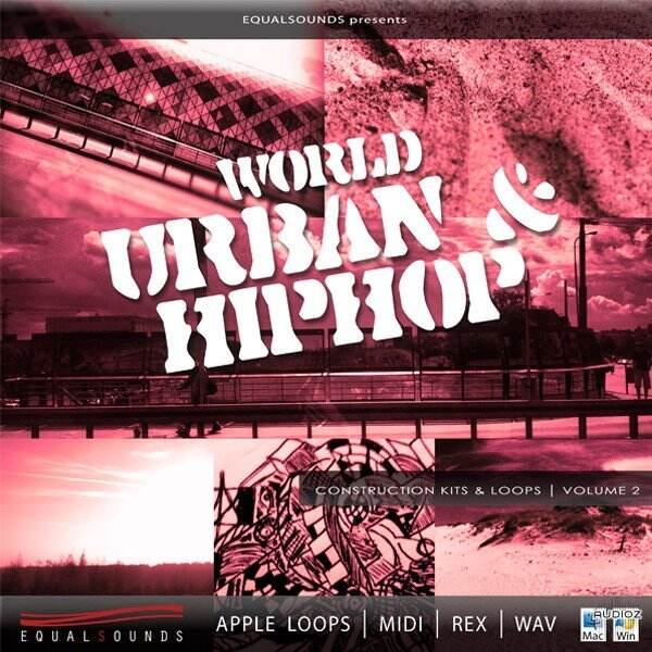 Equalsounds World Urban and Hip Hop Vol.2 WAV MiDi REX AiFF