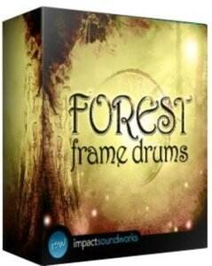 Impact Soundworks – Forest Frame Drums (KONTAKT)