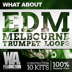 WA Production What About EDM Melbourne Trumpet Loops WAV MiDi SPF SBF FXP FXB