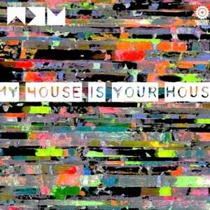 Factory Whites My House is Your House MULTiFORMAT