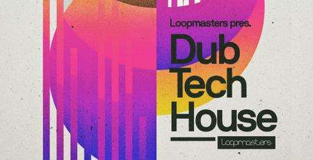 Loopmasters Dubtech House MULTiFORMAT