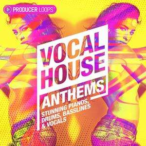 Producer Loops Vocal House Anthems MULTiFORMAT