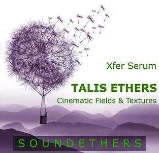 Soundethers Talis Ethers for SERUM FXP WAV