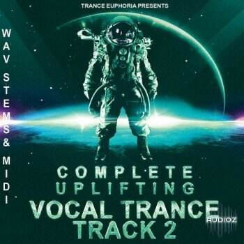 Trance Euphoria Complete Uplifting Vocal Trance Track 2 WAV MiDi