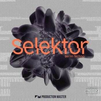塞雷卡尔:柏林高科技电子 Production Master Selektor: Berlin Techno WAV-DECiBEL