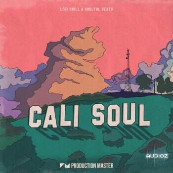 Production Master Cali Soul Lofi Chill and Soulful Beats WAV-DECiBEL
