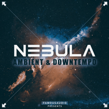Famous Audio Nebula Ambient And Downtempo WAV-DISCOVER